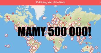 500 tysięcy drukarek 3d